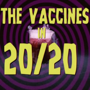 "The Vaccines in ""20/20"""